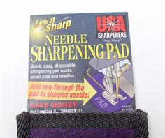 Sewing Needle Sharpening Pad $10. Tips on use here: http://keyka.typepad.com/my_weblog/2011/10/tip-for-the-sew-n-sharp-needle-sharpening-pad.html