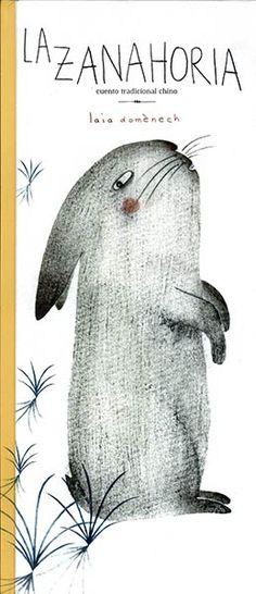 Resultado de imagen de libro la zanahoria