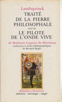 Traité de la pierre philosophale  - Lambsbrink