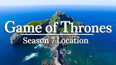 Dragonstone Real Game of Thrones Filming Location! ⚔🛡Basque Country Spain ou will LOVE the Game of Thrones Season 7 filming locations in the beautiful Basque Country, Spain.   We also go surfing at Mundaka, the best wave in Europe and speak about the history of the Spanish Civil War's bombing of Guernica.