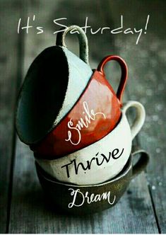 Happy Saturday!  Smile, Thrive, Dream!  louellagrindle.le-vel.com #mainethrives