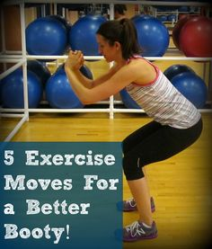 5 exercise moves for a better booty