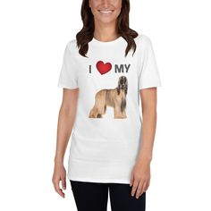 I Love my Afghan! One of your favorite t-shirts! :) It's made of a thicker, heavier cotton, but it's still soft and comfy. Dog Mom Shirt, Afghan Hound, Dog Wear, Dog Design, I Love Dogs, Dog Lovers, T Shirts For Women, Hoodies, My Love