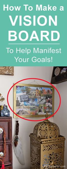 How to make a Vision Board to achieve your goals, manifest and motivate. #thesecret #lawofattraction
