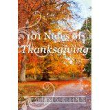 101 Notes of Thanksgiving (101 God Notes) (Kindle Edition)By Pauline Creeden