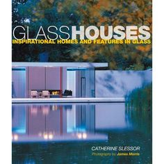I pinned this Glass Houses from the Ryland Peters & Small event at Joss and Main!