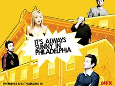 It´s always funny in philadelphia, haha, oh so very funny and sometimes completely nuts.   stars Denny DeVito...