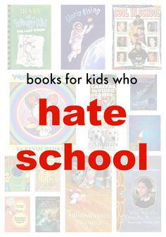 Books for Kids Who Hate School |  Consider these smart reads for kids who are miserable during the school | me, for @scholastic