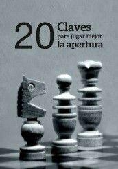 Claves para jugar mejor las aperturas de ajedrez