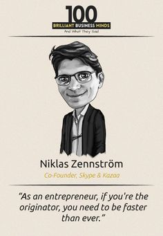 Niklas Zennstrom - Inspirational Quote