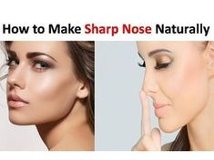 Sharp Nose - How to Make Your Nose Thinner Naturally - YouTube