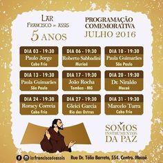 Programação Comemorativa do mês de Julho - 2016 do Lar Francisco de Assis - Macaé – RJ - http://www.agendaespiritabrasil.com.br/2016/07/03/programacao-comemorativa-do-mes-de-julho-2016-do-lar-francisco-de-assis-macae-rj/