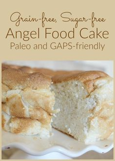 Your family will love this healthy version of the ever-popular Angel Food Cake! GAPS and Paleo-friiendly!