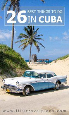 26 Best things to do in CUBA: