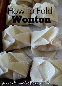How to Fold Wonton | So simple even a 12 yr old can do it | Better than restaurant quality | Dinner From the Heart
