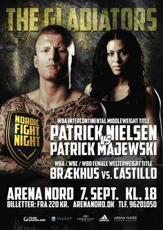 Saturday 7 September 2013 Arena Nord, Frederikshavn, Denmark commission: Dansk Professionelt Bokse-Forbund promoter: Nisse Sauerland (SPAG) television: Denmark 3+ Sweden TV 10 Denmark TV 3 Sport 2 ...