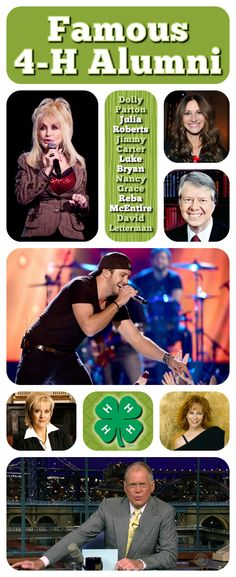 What do these famous icons all have in common? ...They were all #4H members during their youth! (Dolly Parton, Julia Roberts, Jimmy Carter, Luke Bryan, Nancy Grace, Reba McEntire, David Letterman)