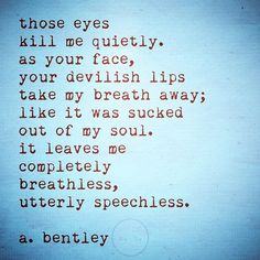 """I'm on a mission to bring poetry to the world. Poetry Quotes, Me Quotes, Eyes Poetry, Take My Breath, Hopeless Romantic, Poems, Writer, Lips, Wisdom"