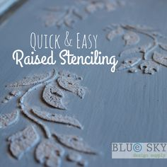 Raised stenciling is an easy way to give your furniture or walls added character. In this sample we used Artisan Enhancements Fine Stone and Chalk Paint®.