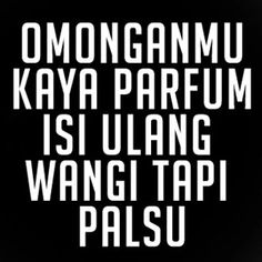 ideas for quotes indonesia teman palsu Fake Friend Quotes, Bff Quotes, Friendship Quotes, Motivational Quotes, Inspirational Quotes, Qoutes, Quotes About Haters, Sarcasm Quotes, Jokes Quotes