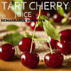 The Remarkable Benefits Of Tart Cherry Juice | Improved Aging