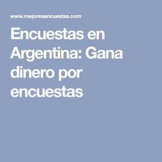 Encuestas en Argentina: Gana dinero por encuestas