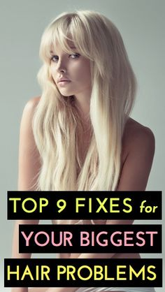 Top 9 expert fixes for your most common hair problems--amazingly helpful go-to tips for healthy, beautiful hair :)