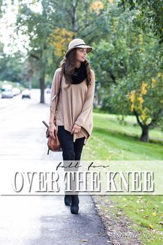 over the knee boots for fall ootd street style Strictly Style blog