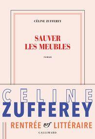 Sauver les meubles - Blanche - GALLIMARD - Site Gallimard