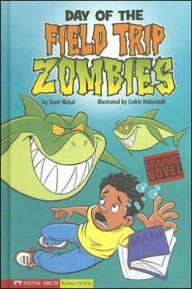 Zombies: Day of the Field Trip Zombies (graphic novels) – EyeSeeMe African American Children's Bookstore