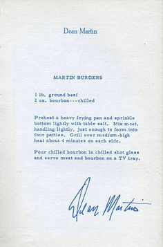 Dean Martin's recipe for home made burgers! Wow, must make these for the kids!