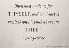 thou hast made us for thyself - Bing images