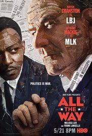 """ALL THE WAY"": Lyndon Johnson becomes the President of the United States in the chaotic aftermath of John F. Kennedy's assassination and spends his first year in office fighting to pass the Civil Rights Act."