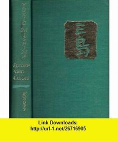Forbidden Colors 1ST Edition Us Edition Yukio Mishima ,   ,  , ASIN: B0031ZCDQK , tutorials , pdf , ebook , torrent , downloads , rapidshare , filesonic , hotfile , megaupload , fileserve