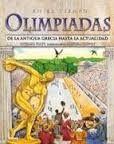 Un paseo por la historia de los juegos olímpicos desde la  Antigua Grecia hasta la actualidad. Ilustrado. Richard Platt