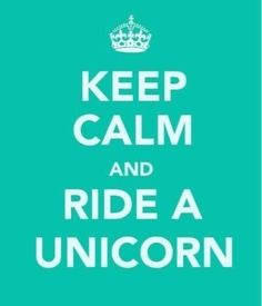 Unicorn Keep Calm Quote