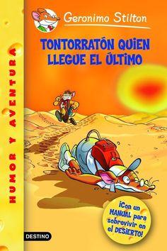 SETEMBRE-2015. Geronimo Stilton. ¡Tontorratón quien llegue el último! Ficció (6-8 anys).