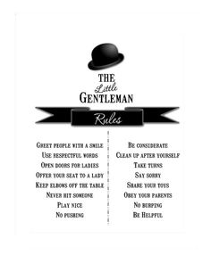 The Rules For Little Gentlemen in Training Gentleman Rules, Little Gentleman, Gentleman Style, Boy Bath, Saying Sorry, Raising Boys, Camping Gifts, Falling Down, Real Man