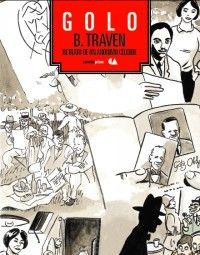 Un ilustrador francés narra la vida de un viajero alemán en México del siglo pasado. Habrá que revisarlo.