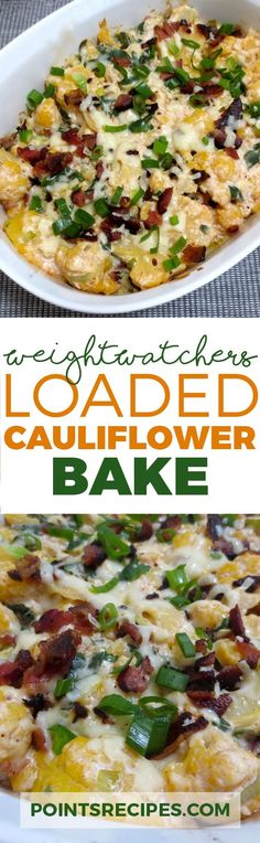 Loaded Cauliflower Bake – 2 SmartPoints (Weight Watchers) http://weightlosssucesss.pw/the-5-commandments-of-smart-dieting/