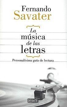 MÚSICA DE LAS LETRAS,LA  SAVATER, FERNANDO  SIGMARLIBROS