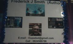 The Author-Frderick J Smith. I Love You All, You And I, My Love, Afrikaans Language, Thanks For The Compliment, J Smith, My Books, This Book, Thankful