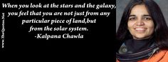 Facebook Cover Image - Kalpana Chawla. When you look at the stars and the galaxy, you feel that you are not just from any particular piece of land, but from the solar system.