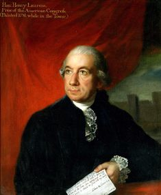 Henry Laurens - elected to the Provincial Congress Jan 9 1775. Named a delegate to the Continental Congress on Jan 10,1777. until 1780. He was the Pres. of the Cont.Cong from Nov 1, 1777 to Dec 9, 1778 In 1779, Congress named him minister to the Netherlands. In 1780 negotiated Dutch support for the war. - British intercepted his ship, discovered the draft of a  U.S.-Dutch treaty. charged with treason and imprisoned him in the Tower of London on Dec 31,1781 he was exchanged for Gen Cornwallis