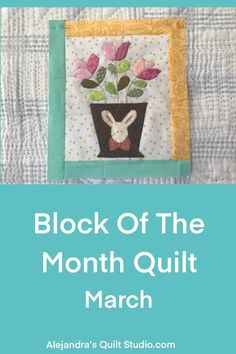 Bloque Del Mes Marzo Quilt Studio, Block Of The Month, Sewing For Beginners, Free Pattern, Applique, Invitations, Quilts, Patterns, How To Make