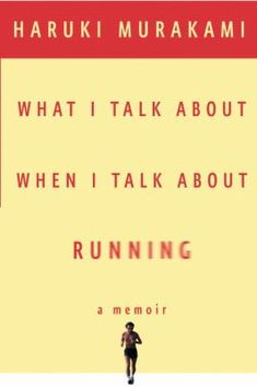 """February 3rd Pick: """"In 1982, having sold his jazz bar to devote himself to writing, Murakami began running to keep fit. A year later, he'd completed a solo course from Athens to Marathon, and now, after dozens of such races, not to mention triathlons and a dozen critically acclaimed books, he reflects upon the influence the sport has had on his life and--even more important--on his writing."""""""