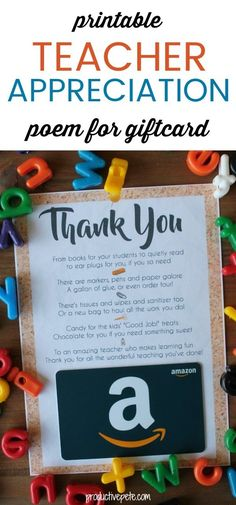 """An easy way to say """"Thank You"""" to your child's teacher during Teacher Appreciation Week, at the End of the School Year, during the Holidays or simply to brighten their day! gifts end of year Printable Teacher Appreciation Poem for Giftcard Teacher Appreciation Poems, Employee Appreciation, National Teacher Appreciation Day, Dr Seuss, Little Presents, Diy Presents, Professor, School Gifts, Craft Gifts"""