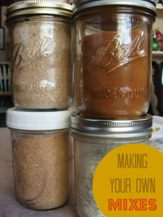 Making Your Own Mixes - The Mind to Homestead