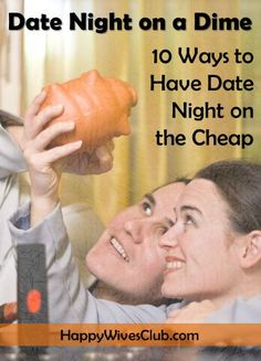 Date Night on a Dime: 10 Ways to Have #Date Night on the Cheap! #DateNight #Marriage #Budget