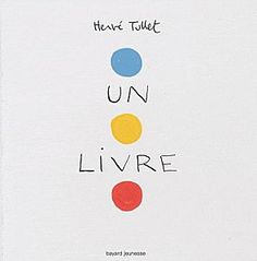 one of my favorites for the 5 and under crowd, Herve Tullet we love you! Help Teaching, Teaching Math, Edition Jeunesse, Baby Registry List, Album Jeunesse, French Classroom, English Book, Herve, Children's Picture Books
